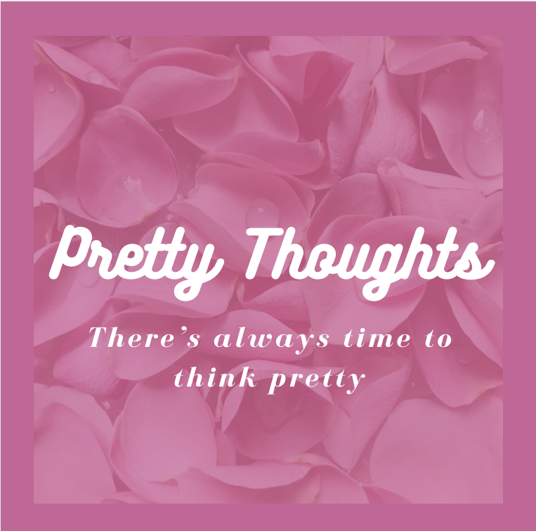 PrettyThoughts
